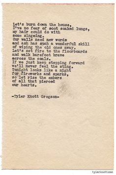 Typewriter Series #972byTyler Knott Gregson *It's official, my book,Chasers of the Light,is out! You can order it throughAmazon,Barnes and Noble,IndieBound,Books-A-Million,Paper SourceorAnthropologie*