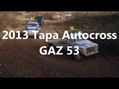 BEST OF RUSSIAN TRUCKS - SOVIET TRUCK GAZ 53 IN AUTOCROSS ACTION - 2013 ...