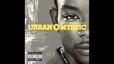 Urban Mystic - Why