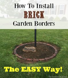 To Install Brick Garden Borders…The Easy Way! The Stonybrook House: How To Install Brick Garden Borders…The Easy Way!The Stonybrook House: How To Install Brick Garden Borders…The Easy Way! Brick Landscape Edging, Brick Garden Edging, Landscape Bricks, Landscape Borders, Lawn Edging, Garden Borders, Landscape Design, Landscape Art, Landscape Paintings