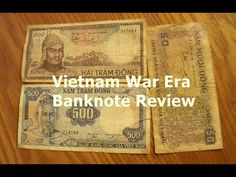 Vietnam War Era Vietnamese Banknote Review