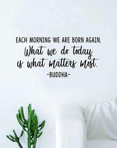 Buddha Each Morning We Are Born Again Quote Decal Sticker Wall Vinyl Art Decor Bedroom Living Room Namaste Yoga Mandala Om Meditate Zen Lotus Good Vibes Inspirational - red