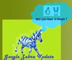Google Zebra Update: Really?