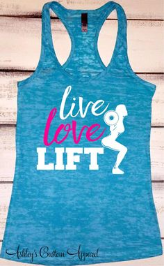 Live Love Lift Tank, Womens Fitness, Workout Tank Top, Girls Who Lift, Weightlifting, Strong Women, Squats Tank, Gym Shirt, Fit Girls, Proud  by AshleysCustomApparel