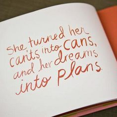 turn my dreams into plans