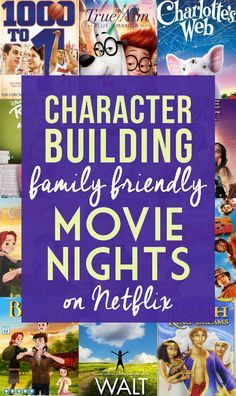 Looking for something to watch during your family movie night? Check out these character building flicks