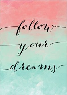 Follow your dreams watercolour art print - hardtofind.