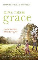 Give Them Grace book study chapter by chapter - Must read & do!