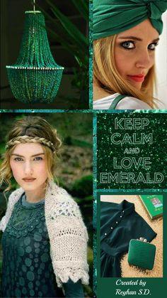 '' Keep Calm And Love Emerald '' by Reyhan Seran Dursun