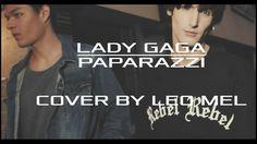 Lady Gaga - Paparazzi - Cover by Leo Mel