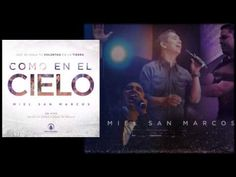 Todo Poderoso - Miel San Marcos feat. Julio Melgar (Como En El Cielo) - YouTube