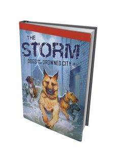 Books: The Storm: Dogs of the Drowned City