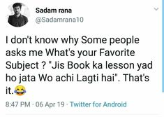 Haan yaar that's it😅 Funny Study Quotes, Funny Attitude Quotes, Funny True Quotes, Stupid Quotes, Crazy Funny Memes, Bff Quotes, Jokes Quotes, Funny Relatable Memes, Funny Facts