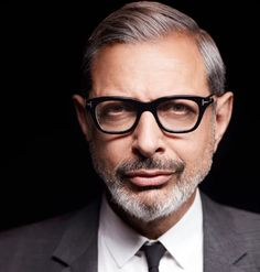 Jeff Goldblum (actor, musician) - He has literally gotten better with age. I remember how thin and gawky he was in 'The Big Chill.' But as he has filled-out and aged he's become more confident with who he is and how he looks. He has his own kind of silver-hotness going on, which is damn sexy.