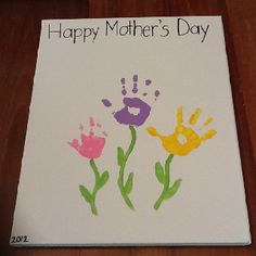 Handprints on canvas for Mother's Day. :)