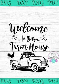 Cricut Projects Discover Welcome to our Farmhouse SVG Welcome to our Farmhouse Vintage Truck SVG Farmhouse SVG Silhouette Vinyl, Silhouette Cameo Projects, Silhouette Design, Silhouette Machine, Vinyl Crafts, Vinyl Projects, Cricut Vinyl, Vinyl Decals, Car Decals