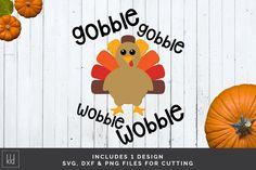 Gobble Gobble Wobble Wobble Turkey SVG File | Kelly Lollar Designs