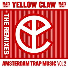 Yellow Claw - Amsterdam Trap Music (Vol. 2) (Remixes) (EP) (2014)