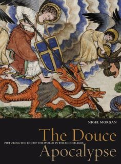 The Douce Apocalypse: Picturing the End of the World in the Middle Ages (Treasures from the Bodleian Library) by Nigel J. Morgan. Save 24 Off!. $34.06. Author: Nigel J. Morgan. Publisher: Bodleian Library, University of Oxford (May 1, 2007). Publication: May 1, 2007. 112 pages