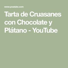 Croissants Cake with Chocolate and Banana [eng-subs] Croissants, Chocolate, Banana, Cake, Youtube, Deserts, Pies, Crescents, Chocolates