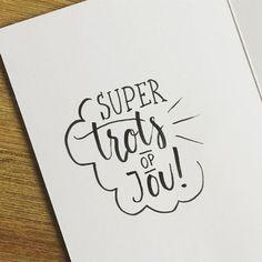 Kaartjes om iemand te vertellen dat je trots bent zijn de leukste! - MiksType op Instagram