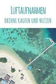 Strand Kanawa Island, Indonesien / Artikel Reiseblog: Luftaufnahmen - Drohne…