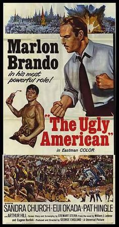 The ugly American great movie love it.