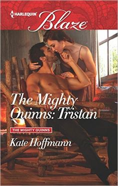 The Mighty Quinns: Tristan: Kate Hoffmann: 9780373799176: Amazon.com: Books