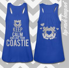 Keep Calm & Love Your Coastie - Women's Glitter Tank