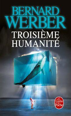 Troisième humanité de Bernard Werber