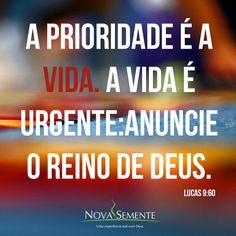 Nova Semente - Frases da Bíblia - Versículos -Deus - Lucas 9:60