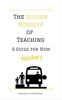 EducatorAuthor: The Golden Nuggets of Teaching: A Guide for New Te...