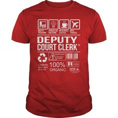 Awesome Tee For Deputy Court Clerk T Shirts, Hoodies. Check Price ==►…