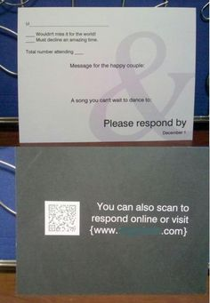 because let's face it, people aren't too good at mailing RSVP cards - three options to rsvp: mail, QR scan or website...