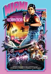 """Miami Connection 