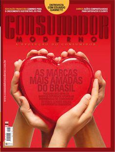 """Edição 168 - """"As marcas mais amadas do Brasil.""""    Pesquisa exclusiva da Shopper Experience aponta as preferências do consumidor de várias classes sociais em diferentes segmentos"""