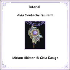 Tutorial Aida Soutache Pendant