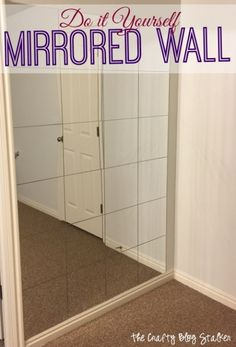 Make any room feel larger by adding a Mirrored Wall. This is a simple DIY project that you can do! Great for any space in your home.