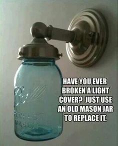 Use an old Mason Jar for a light cover
