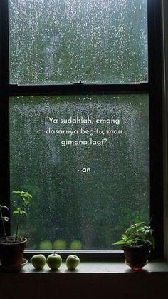 Sad Girl Quotes, Quotes Rindu, Rain Quotes, Quotes Lucu, Need Quotes, Quotes Galau, Korea Quotes, Quotes Drama Korea, Unusual Words