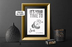 It´s your time to relax art print for your luxury home spa, hand printed on fabric by My Home and Yours