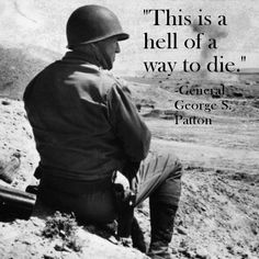 Patton died in 1945, right before leaving Europe. He was in a car accident en route to a hunting excursion that left him paralyzed from the neck down. He lingered in a hospital in spinal traction for 12 days; twas not the kind of glorious death the lifetime soldier had imagined for himself.