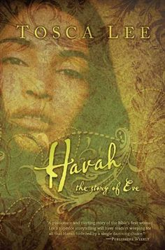 Havah by Tosca Lee. $10.25. Author: Tosca Lee. 387 pages. Publisher: B Fiction (July 16, 2010)