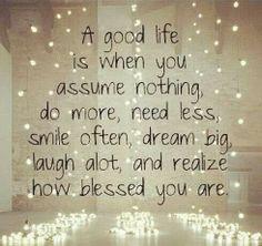 Living the Good Life...