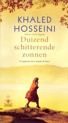 Duizend schitterende zonnen | Khaled Hosseini: Mariam (15) wordt uitgehuwelijkt aan Rasheed (45). Jaren later moet zij de mooie en slimme…