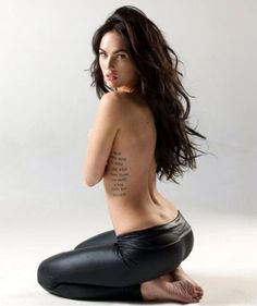 Megan Fox - I really like this spot for a tattoo... the amazing body to go with it is probably a requirement to make it look good though