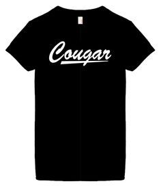 Women's Funny T-Shirts (COUGAR) Humorous Slogans Comical Sayings Womens Fashion Cut Black Shirt; Great Gift Ideas for Women, Ladies, Misses, Juniors, Teens (Novelty Items) I love these shirts https://funnyshirts.lol