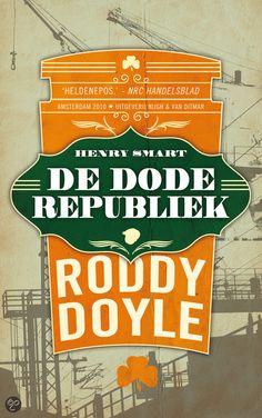 De dode republiek - Roddy Doyle - ISBN 9789038893792. De dode republiek is het verhaal van Ierland in de tweede helft van de twintigste eeuw, gezien door de ogen van de vrijgevochten Henry Smart. De gewapende strijd voor...GRATIS VERZENDING IN BELGIË - BESTELLEN BIJ TOPBOOKS VIA BOL COM OF VERDER LEZEN? DUBBELKLIK OP BOVENSTAANDE FOTO!