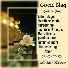 Goeie Nag, Good Night Wishes, Special Quotes, Afrikaans, Lilac, Cottage, Lilac Bushes, Lilacs, Cottages