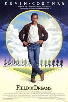 Field of Dreams - If you build it, they will come...from the past.  Written and directed by Phil Robinson.